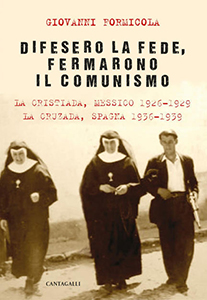 Giovanni Formicola, Difesero la fede, fermarono il comunismo, Cantagalli