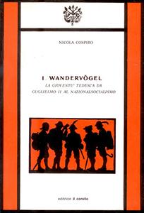 La prima edizione del libro di Nicola Cospito, I Wandervögel, 1985