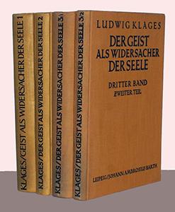 Ludwig Klages, Der Geist als Widersacher der Seele