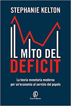 Stephanie Kelton, Il mito del deficit, Fazi Editore