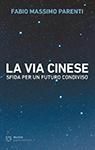 Fabio Massimo Parenti, La via cinese, Meltemi editore
